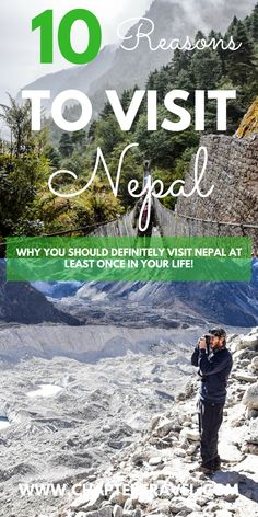 Nepal is an amazing travel destination that won't disappoint, especially if you love the outdoors. Here are some of the top reasons to visit Nepal. #Nepal