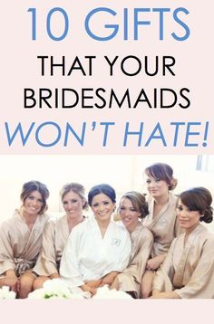 Looking for new ideas for an amazing thank-you gift for your bridal party? Read on as eBay shares 10 gift ideas that your bridesmaids won't hate!