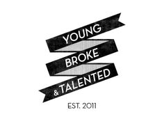 Young, broke, & talented