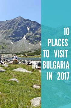 Reasons to Visit Bulgaria / Visit Bulgaria ? Travel to Bulgaria / Bulgaria beauty / Tips about Bulgaria / Travel tips / Places to visit / Where to go / Vacation ideas / Holiday ideas