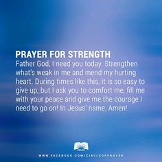 In so many words-I pray this same prayer...almost daily. Comfort me Lord, wrap your arms around me and give me strength and courage to keep on.