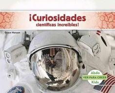 Curiosidades cientificas increibles! /Incredible Scientific Curiosities