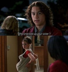 10 Things I Hate About You: who knocked up your sister?