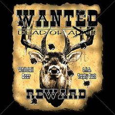 Wanted Dead Or Alive Deer Funny Hunting T-Shirt #GildanFruitoftheloomorPortCompany #ShortSleeve