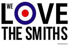 We Love The Smiths Chicago Cubs Logo, Will Smith, Our Love, Team Logo, Logos, Music, Muziek, Musik, Logo