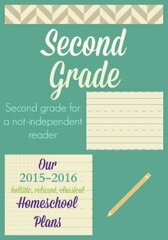 Second grade homeschool plans for a non-independent reader. Classical homeschooling, simply done and in a large family.