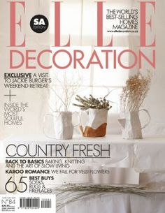 Elle Decoration South Africa is a home magazine with articles from home decoration to design and architecture - Visit Us! South African Design, Art Basics, Gardening Magazines, Out Of Africa, Do Homework, Buy Rugs, Slow Living, Best Sofa, House And Home Magazine