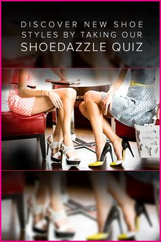 Your Next Favorite Trendy Pair Of Spring Shoes Just Arrived! Discover New Styles With ShoeDazzle's Style Quiz!