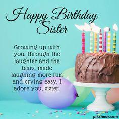 Happy Birthday Sister Messages, Happy Birthday Little Sister, Happy Birthday Quotes For Daughter, Birthday Images With Quotes, Friend Birthday Quotes, Happy Birthday Wishes Cards, Happy Birthday Friend, Happy Birthday Images, Birthday Poems