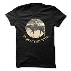 Enjoy The Ride, Order HERE ==> https://www.sunfrog.com/Sports/Enjoy-The-Ride.html?id=49095 #christmasgifts #xmasgifts #horselovers #horseracing