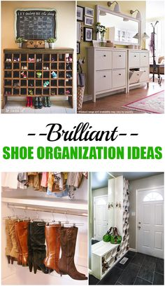 Brilliant ways to organize your shoes.  Great ideas for Shoe Organization.