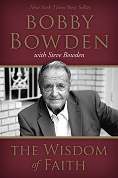 The Wisdom of Faith by Bobby Bowden