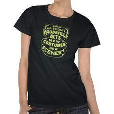 Vintage antique wild west style vaudeville advertising dark t-shirts