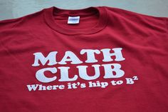Math Club Math t shirt Geeky Retro tshirt women men by geekthings, $14.99