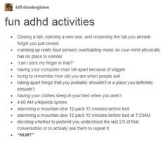 I don't have ADHD but this is relatable? Do I Have Adhd, Add Adhd, Adhd Help, Writing Tips, Writing Prompts, Adhd Activities, Adhd Funny, Just In Case, Just For You