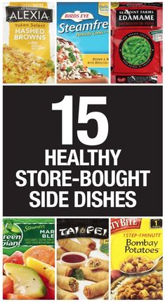 Healthy store bought side dishes you'll love!