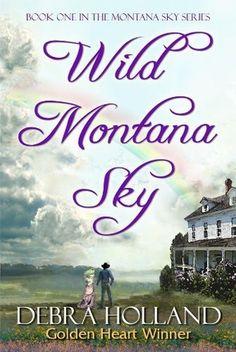 Wild Montana Sky. Wonderful sweet Western Romance.