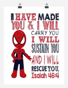 Spiderman Christian Superhero Nursery Decor Wall Art Print - I have made you and I will rescue you - Isaiah Superhero Classroom, Superhero Room, Kids Church Rooms, Isaiah 46 4, Bible Heroes, Verses For Kids, Sunday School Classroom, Bible Topics, Bible School Crafts