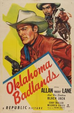"""""""Oklahoma Badlands"""" (Mikie) OK,,,,,,The movies (most) about us generally SUCK,,,,,Oh BUT THE SONGS,,,,Ahh"""