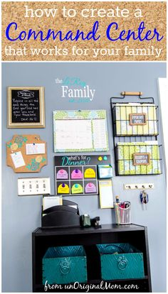 Step by step guide to create a command center that works for your family.