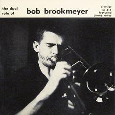 The Dual Role of Bob Brookmeyer: Prestige LP 214 [10-inch 33rpm]