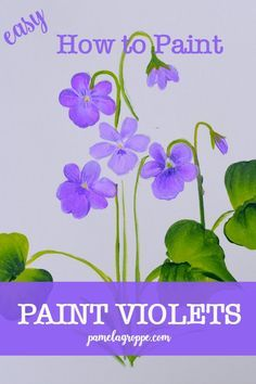 How to Paint Violets one stroke at a time, an easy painting tutorial for how to paint violets 3 ways. Create greeting cards, paint signs or use on canvas paintings. paintings flowers Learn how to Paint Violets 3 Ways - Pamela Groppe Art Basic Painting, Acrylic Painting Lessons, One Stroke Painting, Painting Tips, Painting Techniques, Painting & Drawing, Painting Tutorials, Matte Painting, Drawing Tips