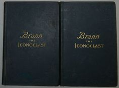 Brann, The Iconoclast - William Cowper Brann, Biography by J.D. Shaw, First Edition - $50.00