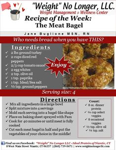 Wednesday's Weekly Recipe: The Meat Bagel   #IdealProtein #Meat #HealthyAlternatives