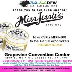 Thank you to our sponsor @miss_jessies, the 1st 500 expo tickets will get a swag bag with ALL full size products in it from our generous sponsors. Yup! 500 people will get to try the #CurlyMeringue, 16 oz. That's $32 value on this 1 product.  Our @bellakinksdfwnaturalhairexpo bags are already worth over $120 (and growing). Head over to the site and purchase your ticket today. Don't wait . $10 for a single day pass and $15 for the weekend. Can't beat that with a bat lol…