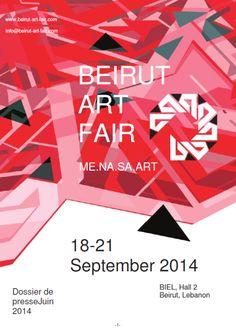 BEIRUT ART FAIR – LE point d'ancrage pour découvrir les artistes du Moyen–Orient, stars en devenir de la génération montante   Le Vadrouille...