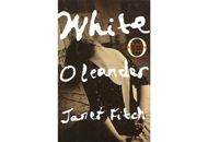 Off of Oprah's Book Club List- White Oleander