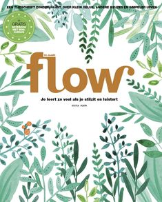 Mevrouw Knot maakte de cover van Flow 4 - Flow Magazine NL Magazine Illustration, Cool Art, Nice Art, Magazine Design, Happy Planner, Sylvia Plath, Flower Designs, Cover Design, Lettering