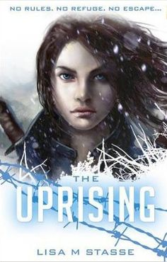 The Uprising by Lisa M Stasse is a must read if you love YA Dystopian (2nd book in a series)