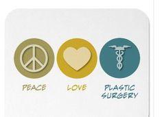 Peace, L♥ve & Plastic Surgery!