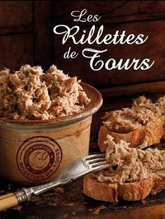 Rillettes in the Loire Valley
