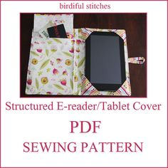 NEW Structured ereader/tablet cover PDF Sewing by BirdifulStitches. , via Etsy.