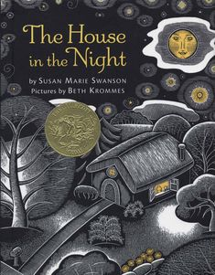 The House in the Night, 2009 Medal Winner | Association for Library Service to Children (ALSC)
