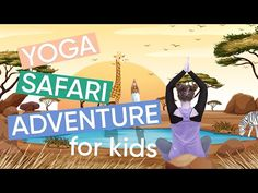 5 Minute Yoga Routine for Kids - Safari Adventure! Yoga During Pregnancy, 5 Minute Yoga, Time For Africa, Childrens Yoga, Yoga Courses, Safari Adventure, Jungle Safari, Yoga For Kids, Yoga Routine