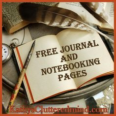 Kathys Cluttered Mind: FREE Notebooking/Journal Pages