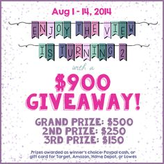 "Who wants to win some money?   ""I'm so excited to be able to bring you this $900 Giveaway in honor of {enjoy the view}'s 2nd blogiversary!There will be THREE lucky winners!! So you have an even better chance of winning!!"""
