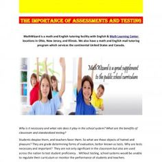 The Importance of Assessments and Testing MathWizard is a math and English tutoring facility with English & Math Learning Center locations in Ohio, New. http://slidehot.com/resources/the-importance-of-assessments-and-testing.50983/