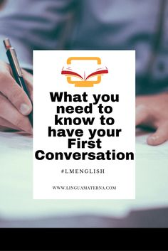 What you need to know for your First Conversation. Click through to read more >>