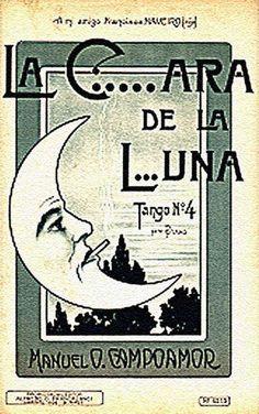 """""""La c....ara de la luna"""", Tango de Manuel Campoamor"""
