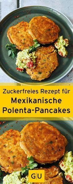 """Zuckerfreies Rezept für mexikanische Polenta-Pancakes aus dem Buch """"Zuckerfrei - Die 40-Tage-Challenge"""". ⎜GU"""