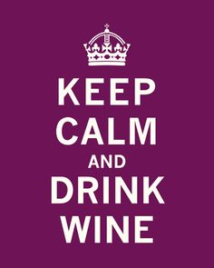 Keep Calm, Drink Wine Reproduction d'art   8.99 sur allposter