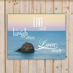 Live well Laugh often Love much Quote  by doodlingpeapod on Etsy