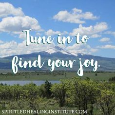 Tune in to find your joy.