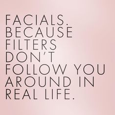 FACTS: A facial is essentially a multi-step treatment that is one of the best ways to take care of your skin. A facial. For see more of fitness life images visit us on our website ! The Body Shop, Rodan And Fields, Skins Quotes, Esthetician Room, Esthetician Resume, Medical Esthetician, Sephora, Care Quotes, Spa Quotes