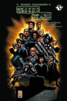 Rising Stars, Vol. 5: Visitations and Untouchable by J. Michael Straczynski. $16.99. Author: J. Michael Straczynski. Publication: November 27, 2007. Publisher: Top Cow Productions/Image Comics (November 27, 2007)