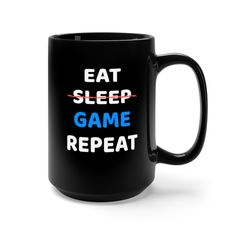 Black ceramic gaming mug. Perfect for any gamer. Gamer Gifts, Cool Mugs, Round Corner, Funny Mugs, Eat Sleep, Repeat, Video Game, Handmade Items, Gaming